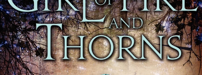 Review of The Girl of Fire and Thorns by Rae Carson