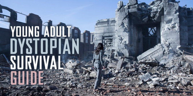 Young Adult Dystopian Survival Guide