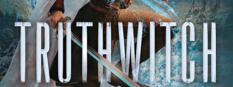YA Book Review: Truthwitch by Susan Dennard