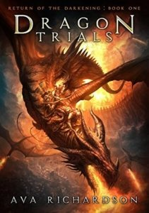 Dragon Trials - Ava Richardson