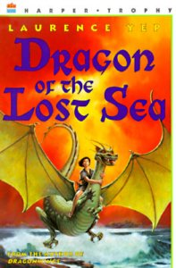 Dragon of the Lost Sea - Laurence Yep