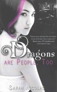 Dragons Are People Too - Sarah Nicolas