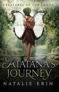 Kiatana's Journey - Natalie Erin