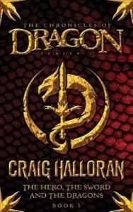 The Chronicles of Dragon - Craig halloran