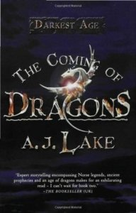 The Coming of Dragons - AJ Lkae