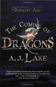 The Coming of Dragons - AJ Lkae