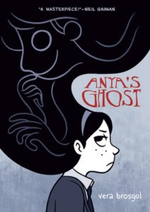 Anya's Ghost - Vera Brogsol