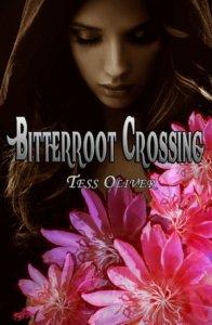 Bitterrot Crossing - Tess Oliver