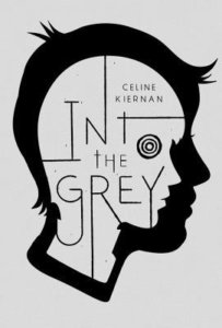 Into the Grey - Celine Kiernan