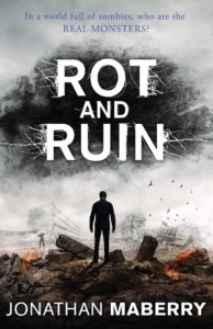 rot-and-ruin-jonathan-maberry