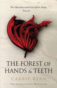 the-forest-of-hands-and-teeth-carrie-ryan