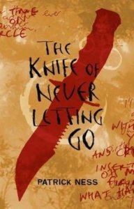 the-knife-of-never-letting-go-patrick-ness