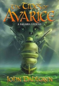 The Tides of Avarice - John Dahlgren