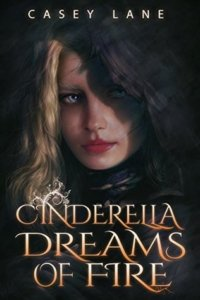cinderella-dreams-of-fire-casey-lane