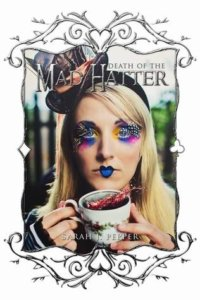 death-of-the-mad-hatter-sarah-j-pepper