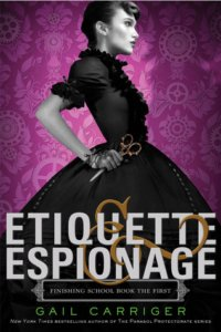 etiuette-and-espionage-gail-carriger