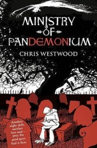 ministry-of-pandemonium-chris-westwood