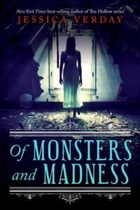 of-monsters-and-madness-jessica-verday