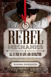 rebel-mechanics-shanna-swendson