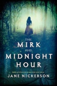 the-mirk-and-the-midnight-hour-jane-nickerson