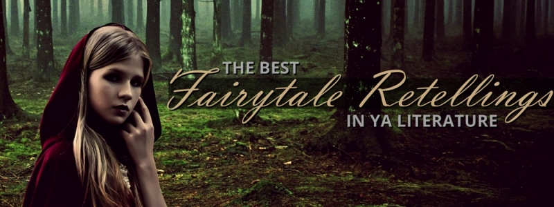 The Best YA Fairytale Retellings