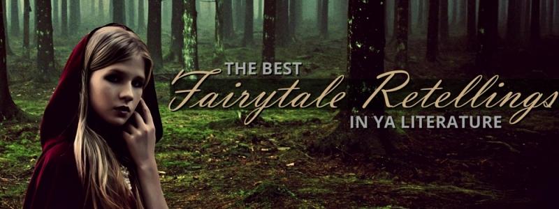 The Best YA Fairytale Retellings