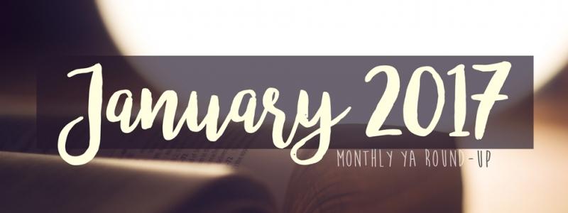 The YA Shelf's YA Round-Up: January 2017