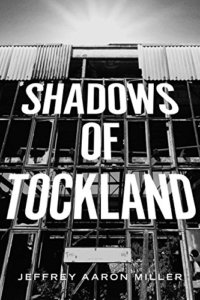 shadows-of-tockland-jeffrey-aaron-miller