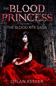 The Blood Princess by Dylan Keefer