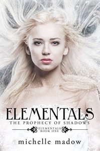 Elementals by Michelle Madow