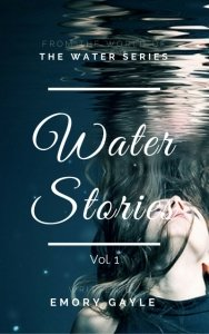 Water Stories by Emory Gayle