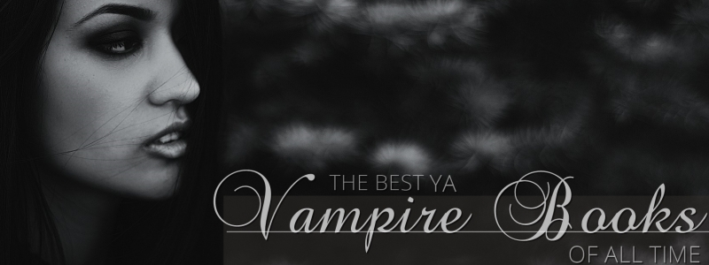 25 best vampire books for teens to read after Vampire Diaries (beyond Buffy and Twilight)
