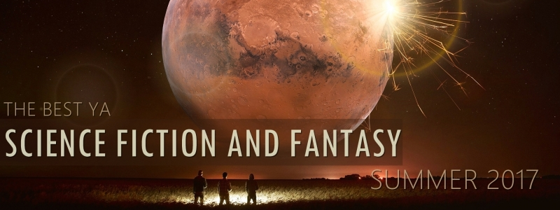 The Best New Science Fiction and Fantasy Books – Summer 2017