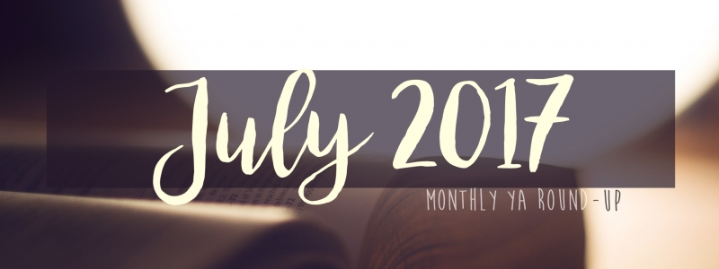 YA Round-up: July 2017
