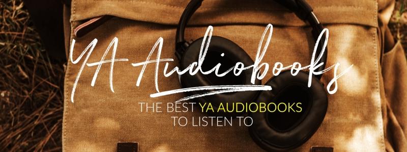 The Best YA Audiobooks – The YA Shelf